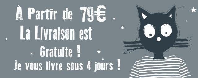 A partir de 79€ la livraison est gratuite !